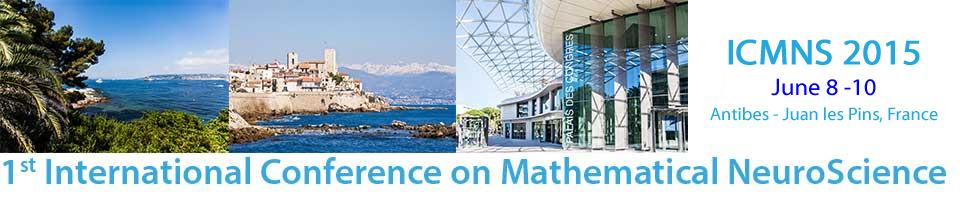 1st International Conference on Mathematical NeuroScience